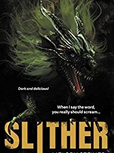 Book Review: Slither by Melody Steiner