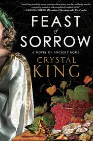 Book Review: Feast of Sorrow by Crystal King