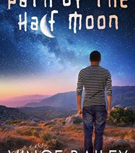 Book Review: Path of the Half Moon by Vince...