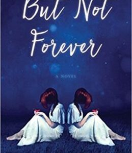 Book Review: But Not Forever by Jan Von Schleh