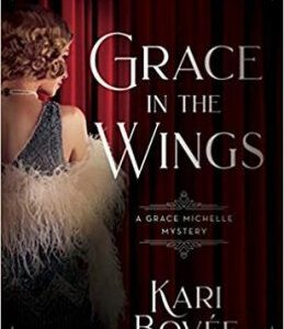 Book Review: Grace in the Wings by Kari Bovee