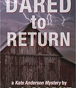 Book Review: Dared to Return by J.J. Clarke